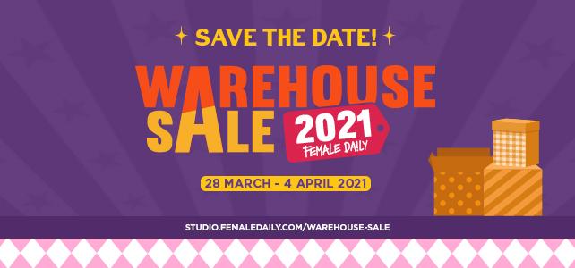 Female Daily Warehouse Sale 2021 Digelar  Online
